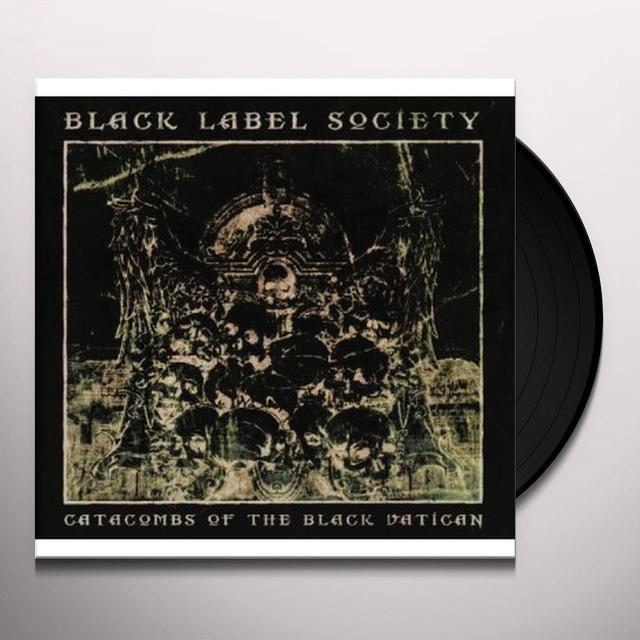 Black Label Society CATACOMBS OF THE BLACK VATICAN Vinyl Record - UK Import