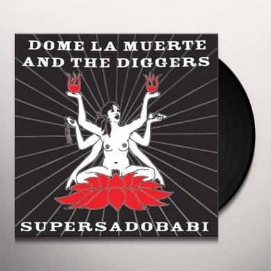 Dome La Muerte & The Diggers SUPERSADOBABI Vinyl Record - Italy Import