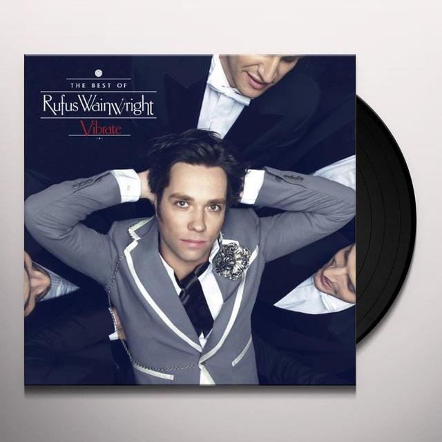 Rufus Wainwright VIBRATE: THE BEST OF Vinyl Record - UK Import