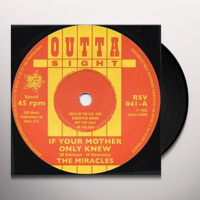 Miracles IF YOUR MOTHER ONLY KNEW/THAT'S THE WAY I FEEL Vinyl Record