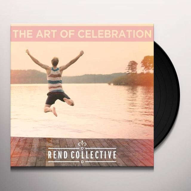 Rend Collective ART OF CELEBRATION Vinyl Record - UK Import