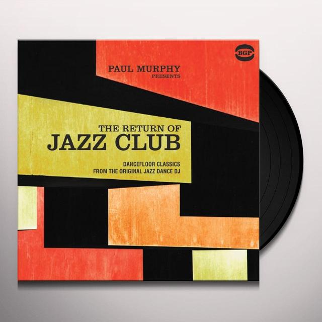 PAUL MURPHY PRESENTS THE RETURN OF JAZZ CLUB / VAR Vinyl Record
