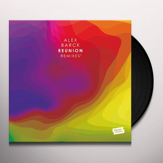 Alex Barck REUNION REMIXES Vinyl Record - UK Release