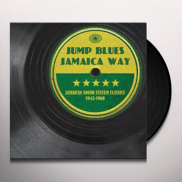 JUMP BLUES JAMAICA WAY: JAMAICAN SOUND SYSTEM CLAS Vinyl Record
