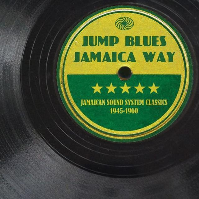 JUMP BLUES JAMAICA WAY: JAMAICAN SOUND SYSTEM CLAS Vinyl Record
