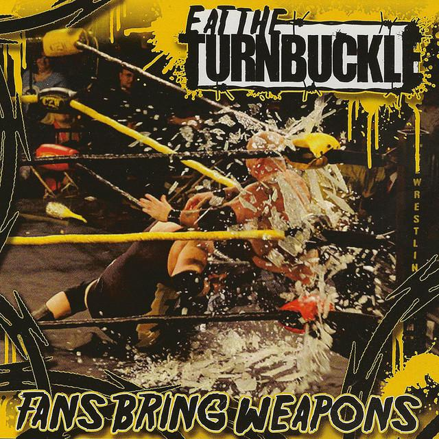 Eat The Turnbuckle FANS BRING WEAPONS Vinyl Record