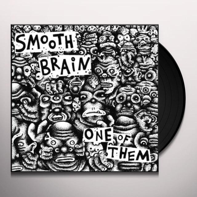 Smooth Brain ONE OF THEM Vinyl Record