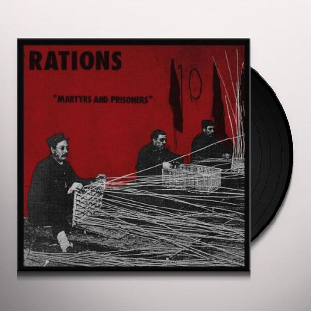 Rations MARTYRS & PRISONERS Vinyl Record