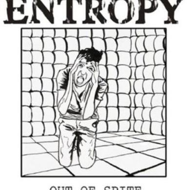 Entropy OUT OF SPITE Vinyl Record