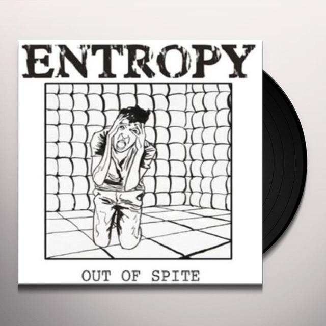 Entropy OUT OF SPITE Vinyl Record