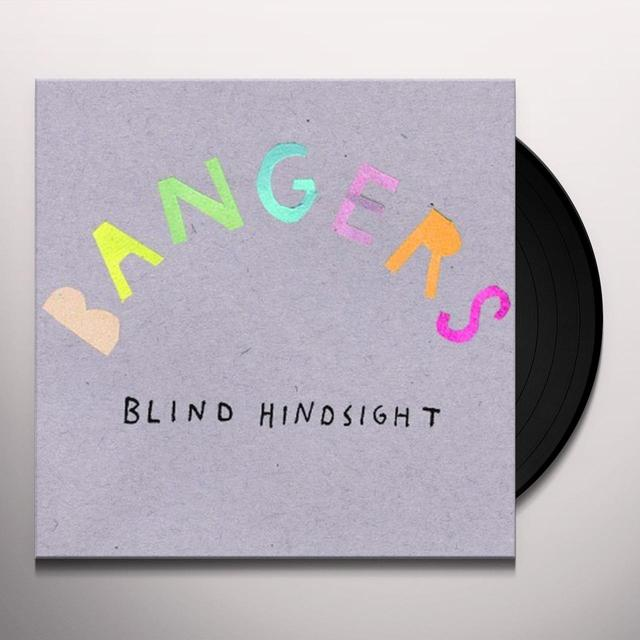 Bangers BLIND HINDSIGHT Vinyl Record