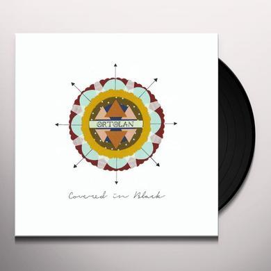 Ortolan COVERED IN BLACK Vinyl Record