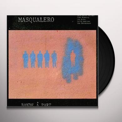 Masqualero BANDE A PART (GER) Vinyl Record