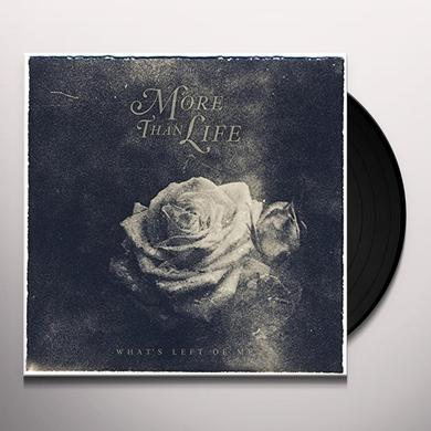 More Than Life WHAT'S LEFT OF ME Vinyl Record - UK Release