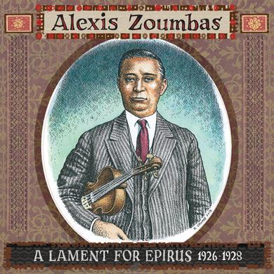 Alexis Zoumbas LAMENT FOR EPIRUS 1926-28 Vinyl Record