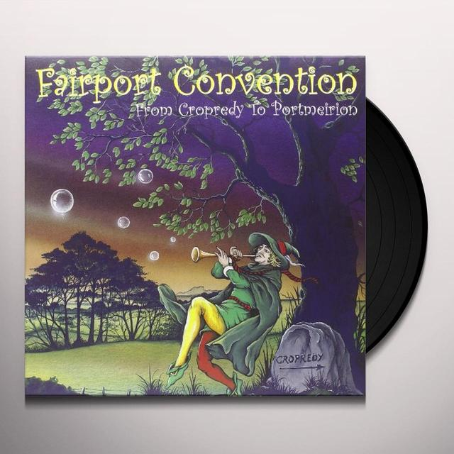 Fairport Convention FROM CROPREDY TO PORTMEIRION Vinyl Record - UK Import