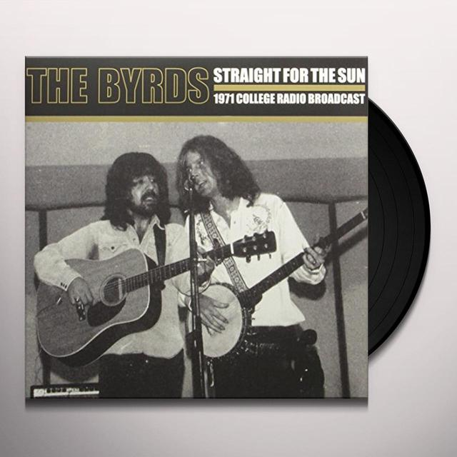 The Byrds STRAIGHT FOR THE SUN Vinyl Record - UK Import
