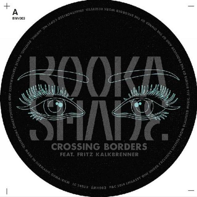 Booka Shade (Feat. Fritz Kalkbrenner) CROSSING BORDERS Vinyl Record