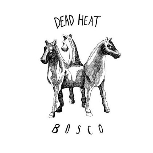 Dead Heat BOSCO EP Vinyl Record