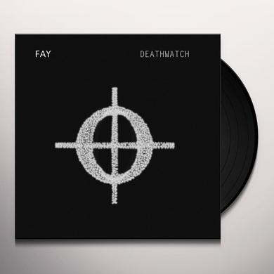 Fay DEATHWATCH Vinyl Record