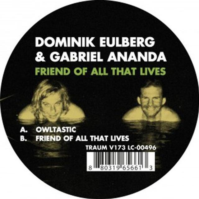 Domikin Eulberg & Gabriel Ananda FRIEND OF ALL THAT LIVES Vinyl Record