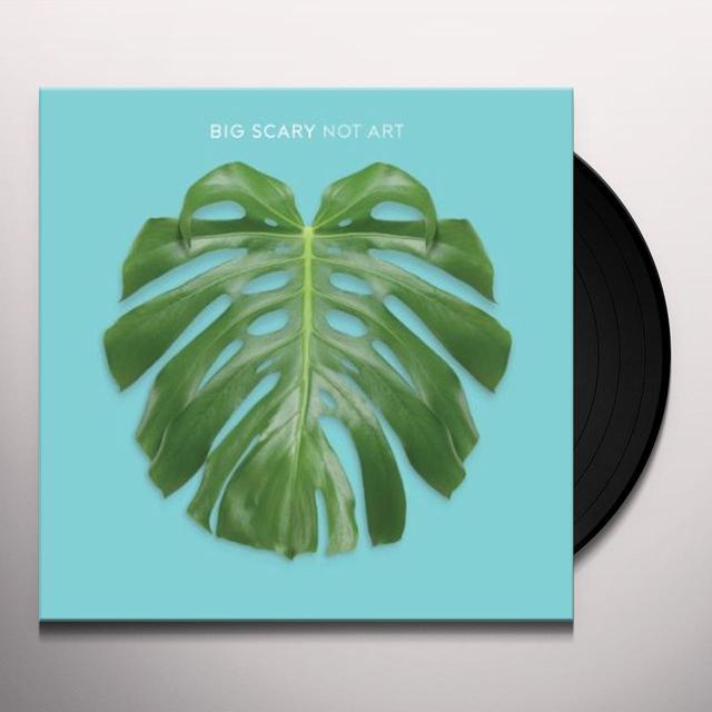 Big Scary NOT ART Vinyl Record - Gatefold Sleeve