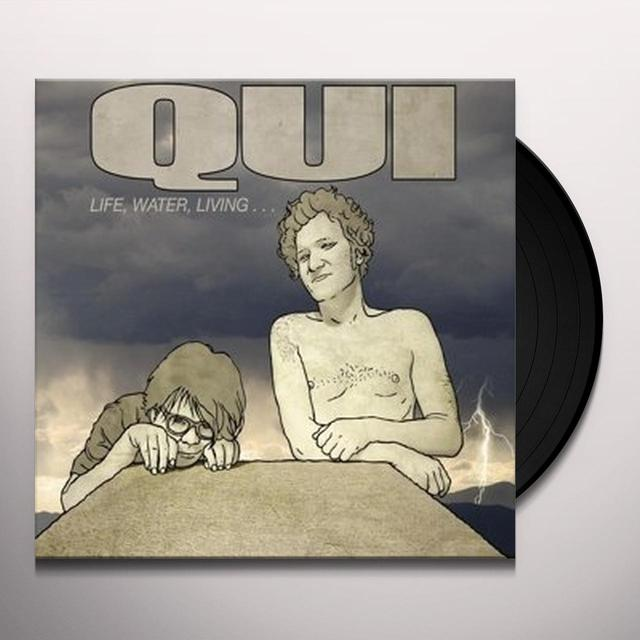 Qui LIFE WATER LIVING Vinyl Record