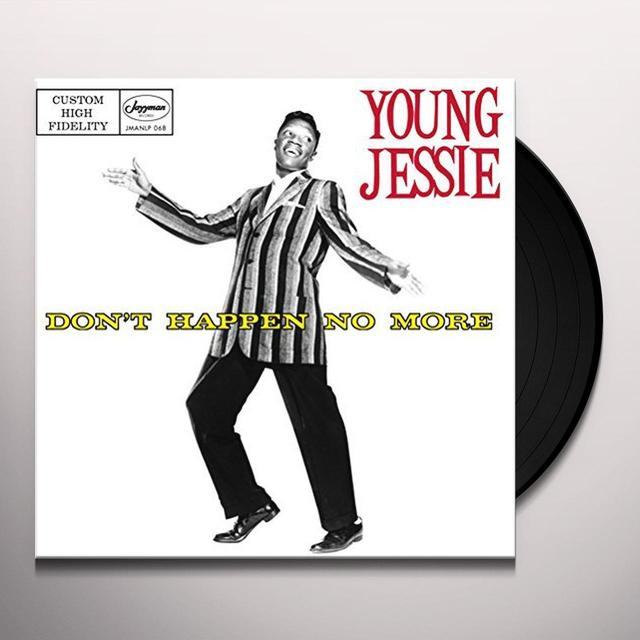 Young Jessie DON'T HAPPEN NO MORE Vinyl Record