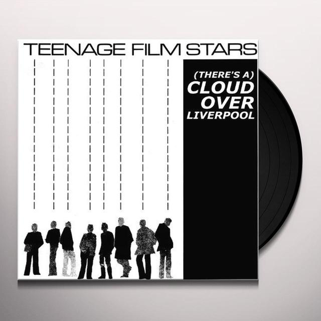 Teenage Filmstars (THERE'S A) CLOUD OVER LIVERPOOL Vinyl Record