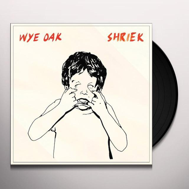 Wye Oak SHRIEK Vinyl Record