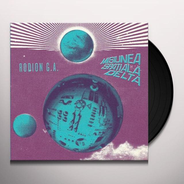Rodion G.A. MISUINEA SPATIALA DELTA (DELTA SPACE MISSION) (Vinyl)