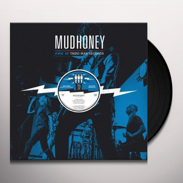 Mudhoney LIVE AT THIRD MAN RECORDS 09-26-2013 Vinyl Record