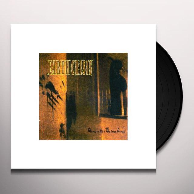 Earth Crisis GOMORRAH'S SEASON ENDS Vinyl Record