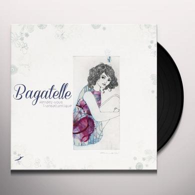 Bagatelle RENDEZ-VOUS TRANSATLANTIQUE Vinyl Record