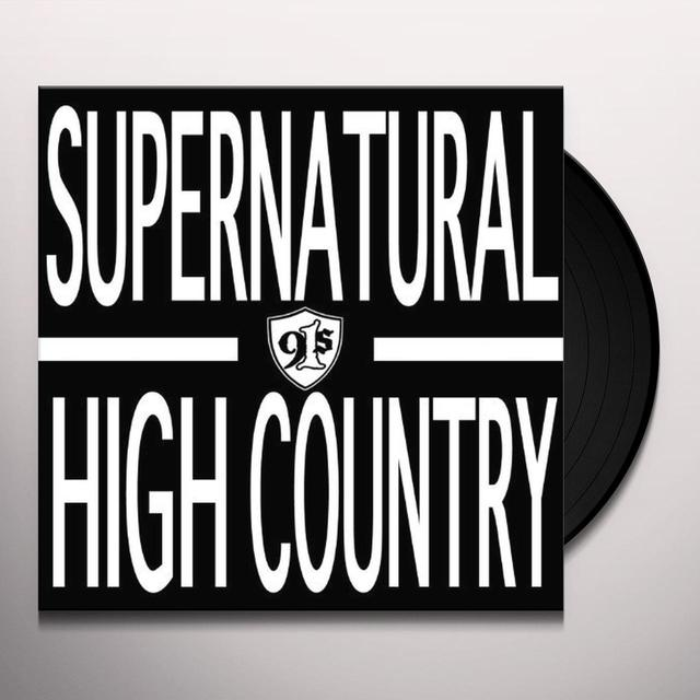 91S SUPERNATURAL HIGH COUNTRY Vinyl Record