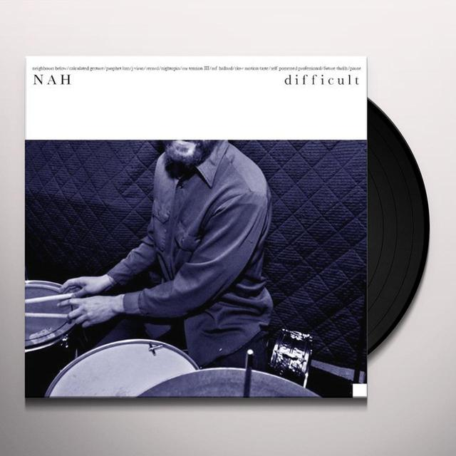 Nah DIFFICULT Vinyl Record