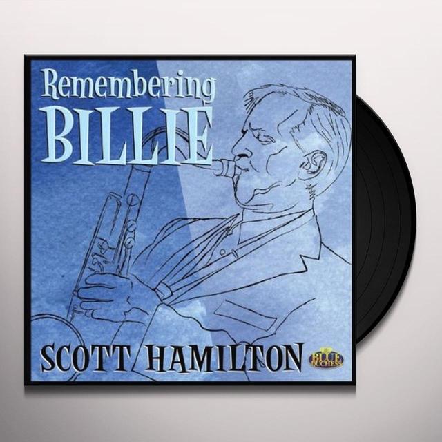 Scott Hamilton REMEMBERING BILLIE Vinyl Record