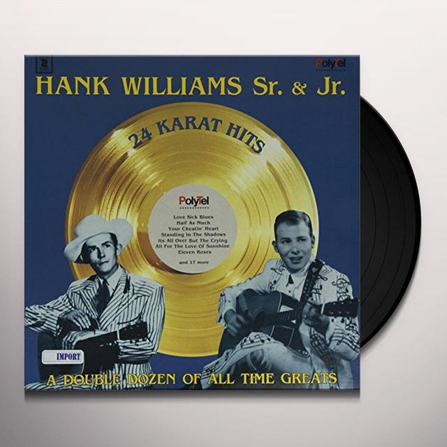 Hank Sr Williams & Jr 24 KARAT HITS Vinyl Record