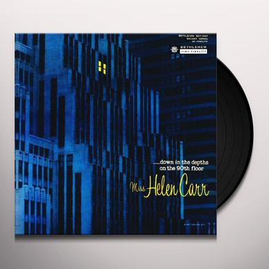 Helen Carr DOWN IN THE DEPTHS OF THE 90TH FLOOR (OMR) Vinyl Record