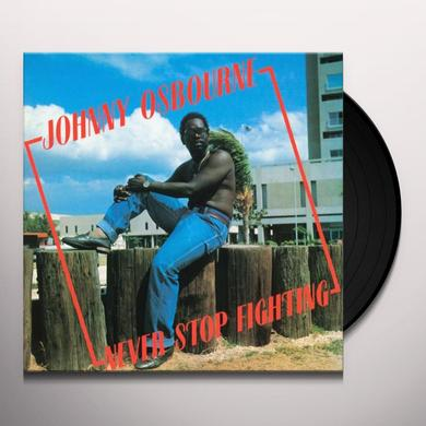 Johnny Osbourne NEVER STOP FIGHTING Vinyl Record