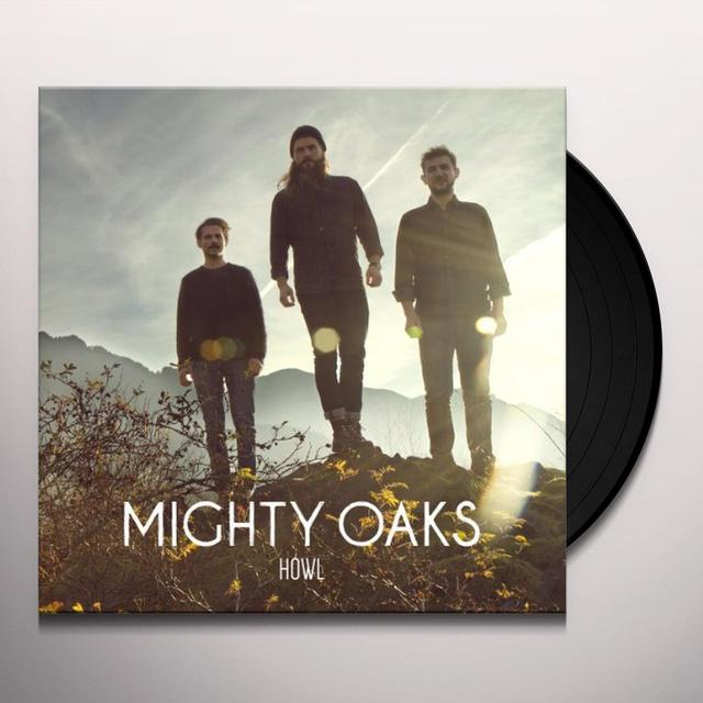 Mighty Oaks HOWL (GER) Vinyl Record