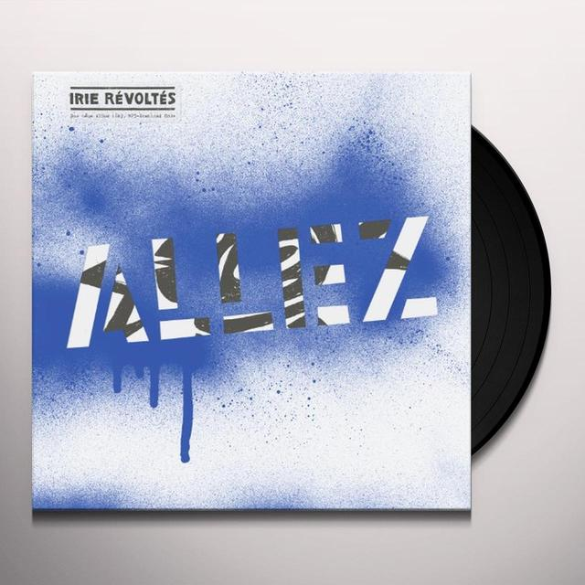 Irie Revoltes ALLEZ Vinyl Record