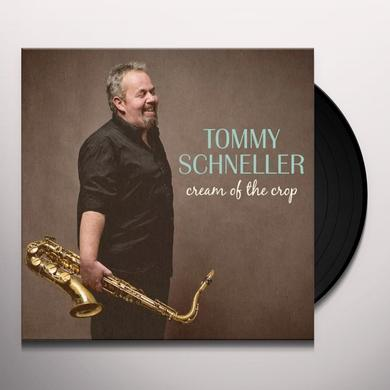 Tommy Schneller CREAM OF THE CROP Vinyl Record