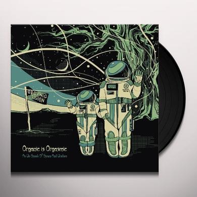 Organic Is Orgasmic AS WE SPEAK OF SPACE & WISDOM Vinyl Record - Holland Import