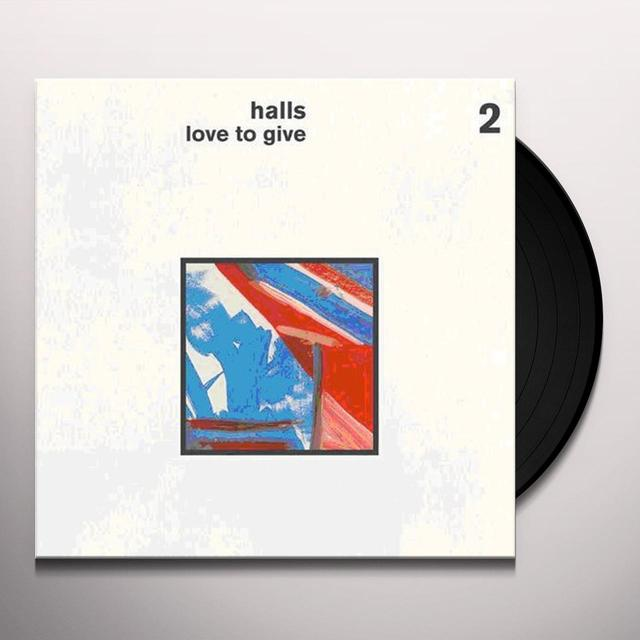 Halls LOVE TO GIVE Vinyl Record - Holland Import