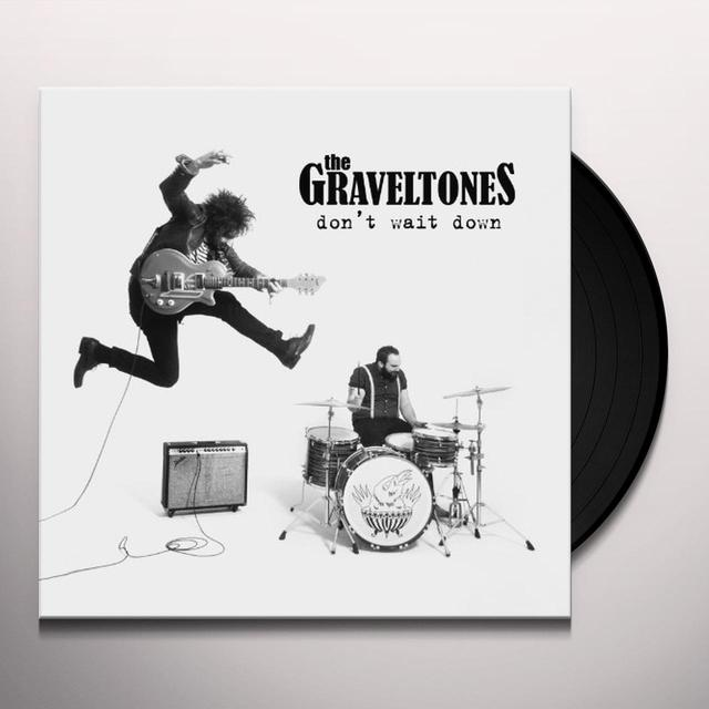 Graveltones DON'T WAIT DOWN Vinyl Record - UK Import