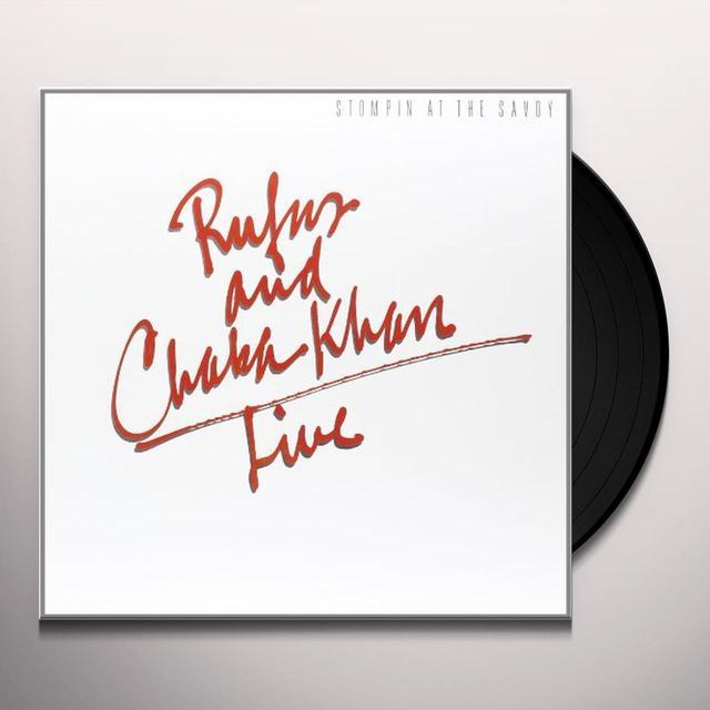 Rufus & Chaka Khan STOMPIN AT THE SAVOY Vinyl Record - Holland Import