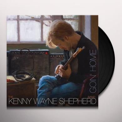 Kenny Wayne Shepherd GOIN' HOME Vinyl Record - UK Import