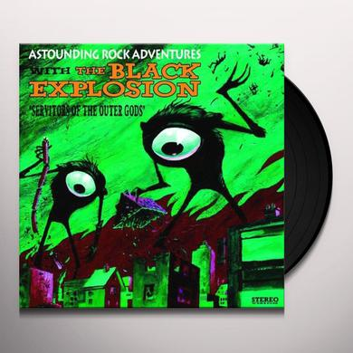 Black Explosion SERVITORS OF THE OUTER GODS Vinyl Record - UK Import
