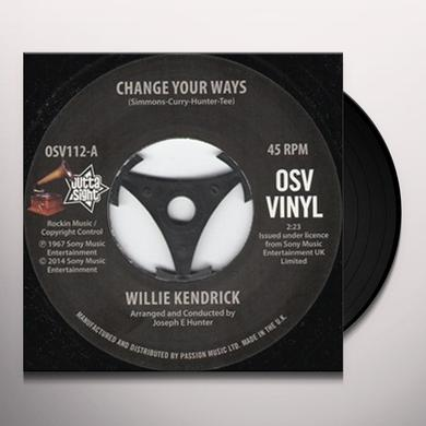 Willie Kendrick CHANGE YOUR WAYS/WHAT'S THAT ON YOUR FINGER Vinyl Record - UK Release